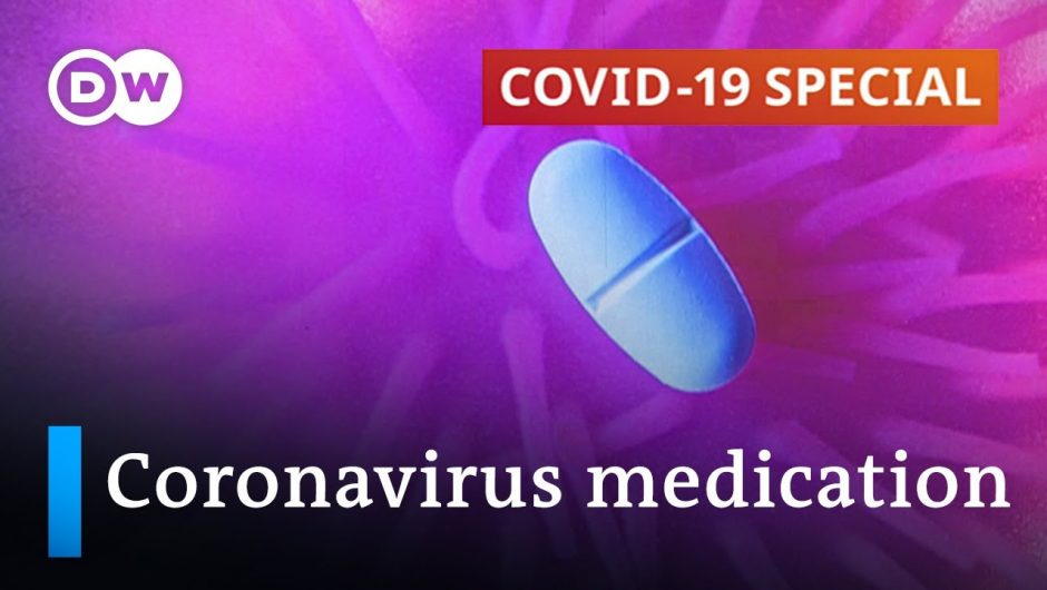 Coronavirus medication: What works, what doesn't   COVID-19 Special