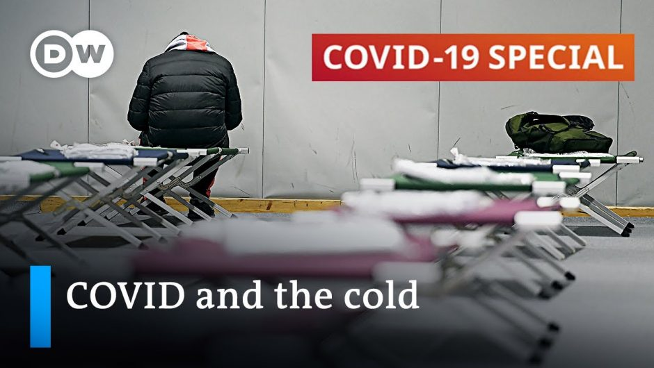 How homeless people struggle with coronavirus and harsh weather conditions   COVID-19 Special