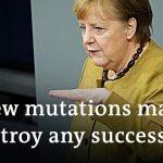 Angela Merkel warns of coronavirus mutations and defends lockdown extension   DW News