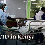 Kenyan healthcare workers go on strike – vaccine shortage in Africa | Coronavirus Update